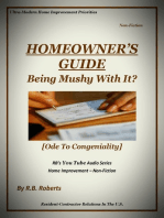 Being Mushy With It? - Ode To Congeniality (Homeowner's Guide - RBSYTAS)