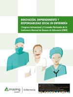 Innovación, emprendimiento y responsabilidad social en enfermería: I Congreso Internacional y X Jornadas Nacionales de la Conferencia Nacional de Decanos de Enfermería (CNDE)