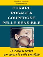 Curare Rosacea Couperose e Pelle Sensibile