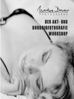 Der Akt- und Boudoirfotografie Workshop