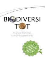 BiodiversiTOT - Die globale Artenvielfalt jetzt entdecken, erforschen und erhalten