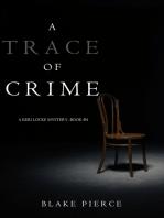 A Trace of Crime (a Keri Locke Mystery--Book #4)