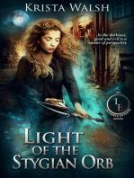 Light of the Stygian Orb