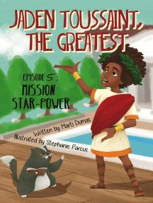 Jaden Toussaint, the Greatest Episode 5: Mission Star-Power: Jaden Toussaint, the Greatest