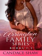 Arrington Family Series Box Set (Books 1 to 3)