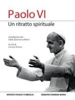 Paolo VI, un ritratto spirituale