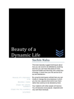 Beauty of a Dynamic Life