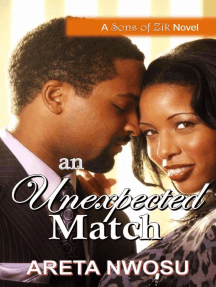 An Unexpected Match: The Sons of Zik Romance Series, #2