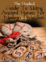 The Practical Guide To Using Ancient Runes For Modern Divination