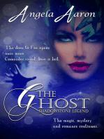 The Ghost~Shadowstone Legend 2