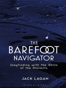 The Barefoot Navigator: Wayfinding with the Skills of the Ancients