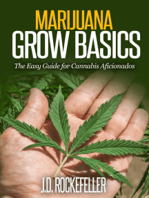 Marijuana Grow Basics: The Easy Guide for Cannabis Aficionados