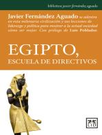 Egipto, escuela de directivos: Javier Fernández Aguado se adentra en esta milenaria civilización y sus lecciones de liderazgo y política para mostrar a la actual sociedad cómo ser mejor