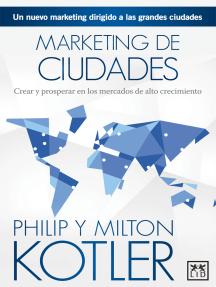 Marketing de ciudades: El nuevo marketing dirigido a las grandes ciudades