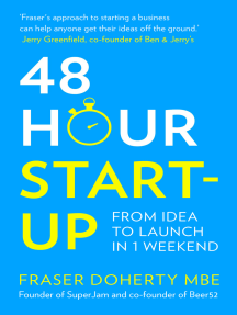 48-Hour Start-up: From idea to launch in 1 weekend