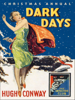 Dark Days and Much Darker Days