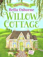 Willow Cottage – Part Three