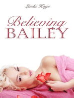 Believing Bailey