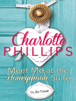 Meet Me at the Honeymoon Suite