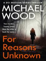 For Reasons Unknown (DCI Matilda Darke Thriller, Book 1)