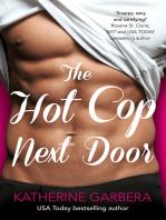 The Hot Cop Next Door