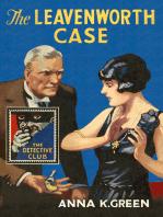The Leavenworth Case (Detective Club Crime Classics)