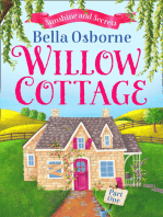 Willow Cottage – Part One