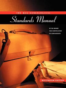 Genealogy Standards: Millenium Edition