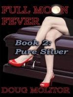 Full Moon Fever, Book 2