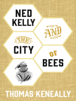 Ned Kelly and the City of Bees