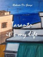 Taranto it's my life
