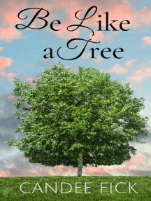 Be Like a Tree: Creation Declares, #2