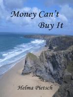 Money Can't Buy It