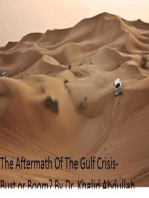 The Aftermath Of The Gulf Crisis-Bust Or Boom?