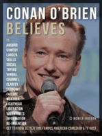 Conan O'Brien Believes - Conan O'Brien Quotes