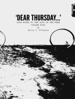 'Dear Thursday...' Love Notes to the Days of the Week, Volume Four