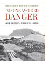 """""""No One Avoided Danger"""""""