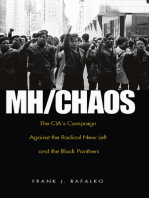 MH/CHAOS: The CIA'S Campaign Against the Radical New Left and the Black Panthers