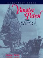 Yangtze Patrol: The U.S. Navy in China