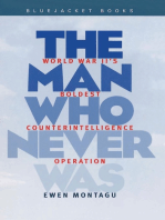 The Man Who Never Was: World War II's Boldest Counterintelligence Operation