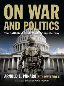 On War and Politics: The Battlefield Inside Washington's Beltway