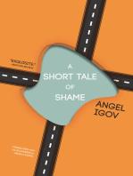 A Short Tale of Shame