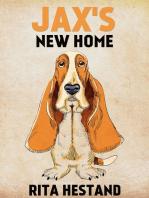 Jax's New Home