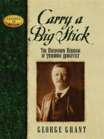 Carry a Big Stick