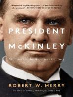 President McKinley: Architect of the American Century