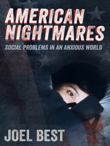 American Nightmares: Social Problems in an Anxious World