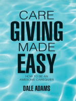 Care Giving Made Easy