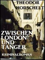 Zwischen London und Tanger