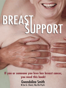 Breast Support: If you or someone you love has breast cancer … you need this book