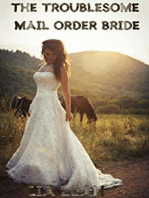 The Troublesome Mail Order Bride